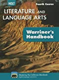 Holt Literature & Language Arts Warriner's Handbook California: Student Edition Grade 10 Fourth Course CA Fourth Course 2009
