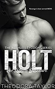 Holt, Her Ruthless Billionaire: 50 Loving States-Connecticut (Ruthless Tycoons Book 1)