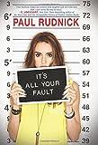 """""""It's All Your Fault"""" av Paul Rudnick"""