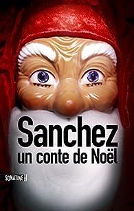 Sanchez : Un conte de Noël par  Bourbon Kid