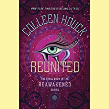 Reunited Audiobook by Colleen Houck Narrated by Phoebe Strole, Mark Deakins