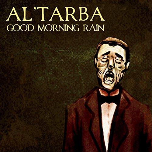 Good Morning Rain By Al'tarba On Amazon Music