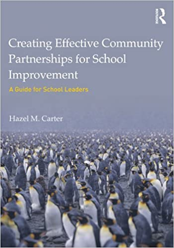 Kostenlose Bücher-Downloads für Kindle Feuer Creating Effective Community Partnerships for School Improvement: A Guide for School Leaders by Hazel M. Carter PDF ePub MOBI