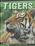Tigers, Claudette Hegel, 1429676469