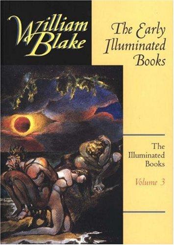 003: The Illuminated Books of William Blake, Volume 3: The Early Illuminated Books - 51l2k 2BNugJL - 003: The Illuminated Books of William Blake, Volume 3: The Early Illuminated Books