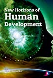 img - for New Horizons of Human Development book / textbook / text book