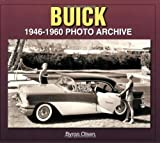 Buick: 1946-1960 Photo Archive