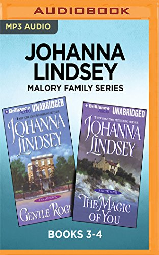 Johanna Lindsey Malory Family Series: Books 3-4: Gentle Rogue & The Magic of You by Brilliance Audio
