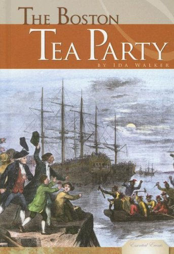 Download The Boston Tea Party (Essential Events) ebook