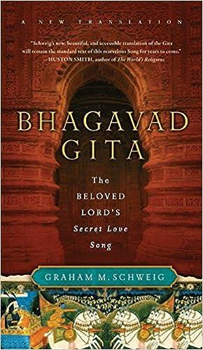 Bhagavad Gita: The Beloved Lord's Secret Love Song por Graham M. Schweig epub