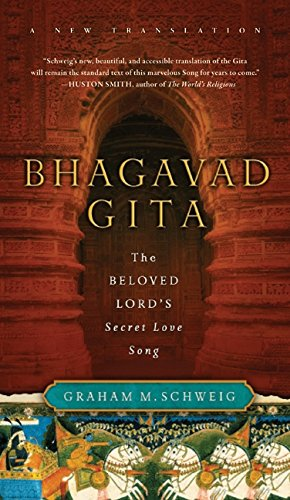Bhagavad Gita: The Beloved Lord's Secret Love Song por Graham M. Schweig