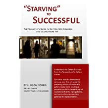 """""""Starving"""" to Successful 