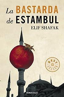 La bastarda de Estambul par Elif Shafak