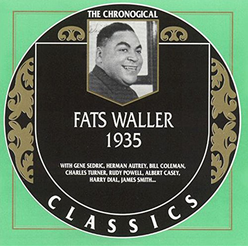 Fats Waller 1935 by Classics France/Trad Alive