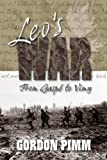 Leo's War, From Gaspe to Vimy by Gordon Pimm front cover