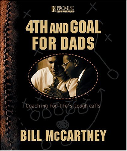 4th and Goal: Coaching for Life's Tough Calls ()