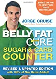 The Belly Fat Cure Sugar and Carb Counter, Jorge Cruise, 1401940501