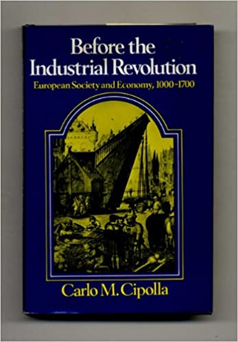 Before the Industrial Revolution: European Society and Economy. 1000-1700 (English and Italian Edition)