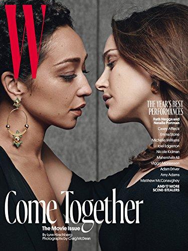 W Magazine (February, 2017) Ruth Negga and Natalie Portman Cover