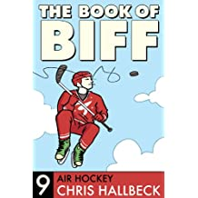The Book of Biff #9 Air Hockey