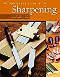Woodworker's Guide to Sharpening