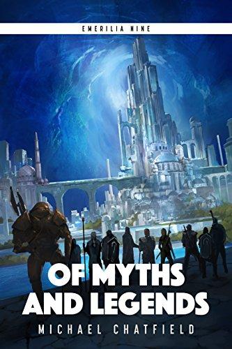Of Myths and Legends (Emerilia Book 9)
