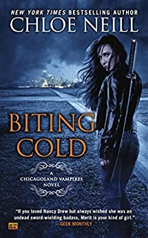 Biting Cold (Chicagoland Vampires Book 6) by [Neill, Chloe]