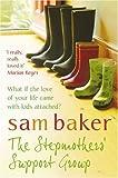 """""""The Stepmothers' Support Group"""" av Sam Baker"""