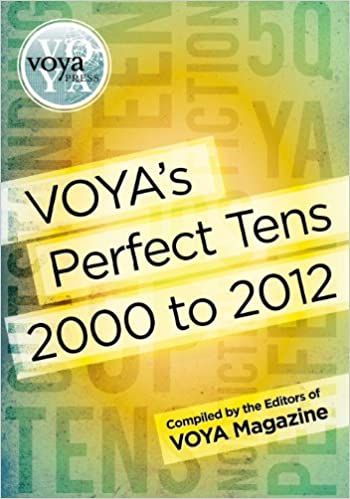 Book Voya's Perfect Tens 2000 to 2012