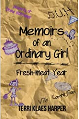 Memoirs of an Ordinary Girl: Fresh-meat Year (Volume 2) Paperback