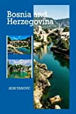 Bosnia and Herzegovina: Where East Meets West (2) (Volume 4)