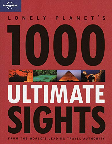 Lonely Planet 1000 Ultimate Experiences 1st Ed. 1st Edition