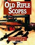 img - for Old Rifle Scopes by Nick Stroebel (2000-06-03) book / textbook / text book