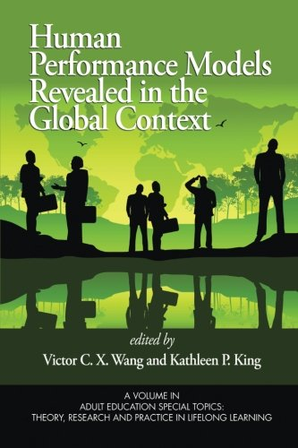 Human Performance Models Revealed in the Global Context (Adult Education Special Topics; Theory Research and Practice)