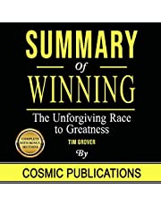 Winning: The Unforgiving Race to Greatness: by Tim Grover