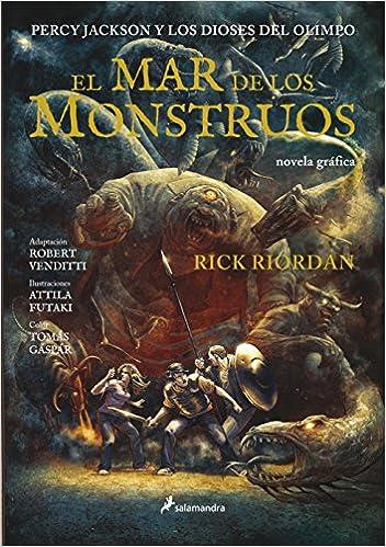 El Mar De Los Monstruos. Percy Jackson Y Los Dioses Del Olimpo II Novela gráfica: Amazon.es: Rick Riordan: Libros