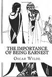 The Importance of Being Earnest, Oscar Wilde, 1494381192