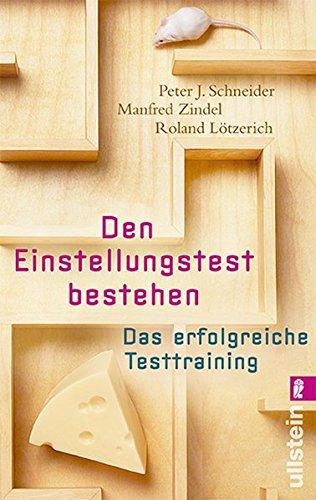 Den Einstellungstest bestehen: Das erfolgreiche Testtraining