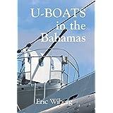 U-Boats in the Bahamas