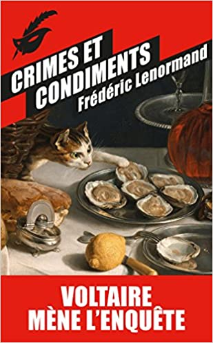 Crimes et condiments - Frédéric Lenormand