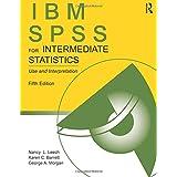 IBM SPSS for Intermediate Statistics: Use and Interpretation, Fifth Edition