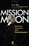 Mission Moon: Exploring the Moon with Chandrayaan 1