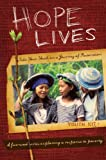Hope Lives: Youth Ministry Kit, Group Publishing Staff, 0764437860