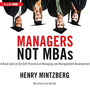 Managers Not MBAs Audiobook