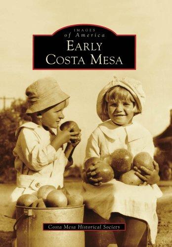 Early Costa Mesa (Images of America) (Mesa La Rancho)