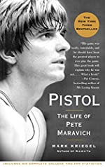 Pistol: A Biography of Pete Maravich