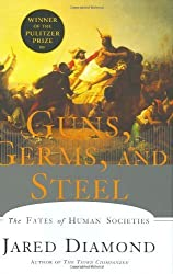 Guns, Germs, and Steel: The Fates of Human Societies by Jared Diamond (1997-01-01)