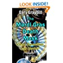 The Mardi Gras Death Mask: Curse, Superstition or Murder?