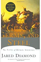 Guns, Germs, and Steel: The Fates of Human Societies by Jared Diamond (1997-01-03) Hardcover