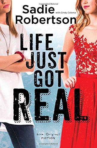 Life Just Got Real: A Live Original Novel (Live Original Fiction) pdf epub